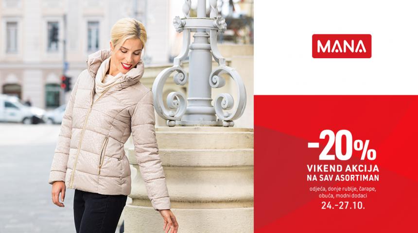 Vikend akcija u trgovina MANA – 20% do 27.10.2019.