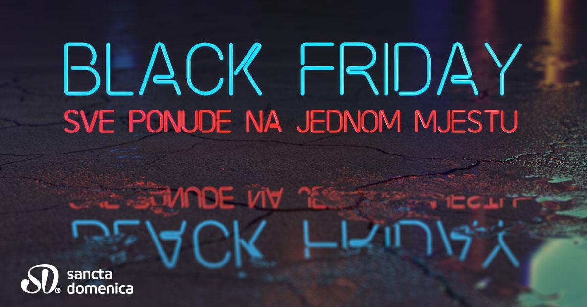 Sancta Domenica Black Friday – saznaj više