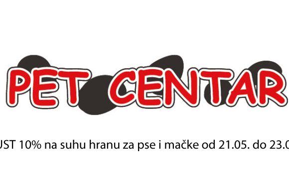 Pet Centar popust 10% na suhu hranu za pse i mačke do 23.05.