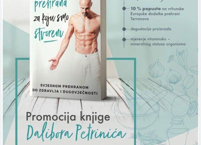 """Subota 04.07. Promocija knjige Dalibora Peranića """"Svjesnom prehranom do zdravlja i dugovječnosti"""""""
