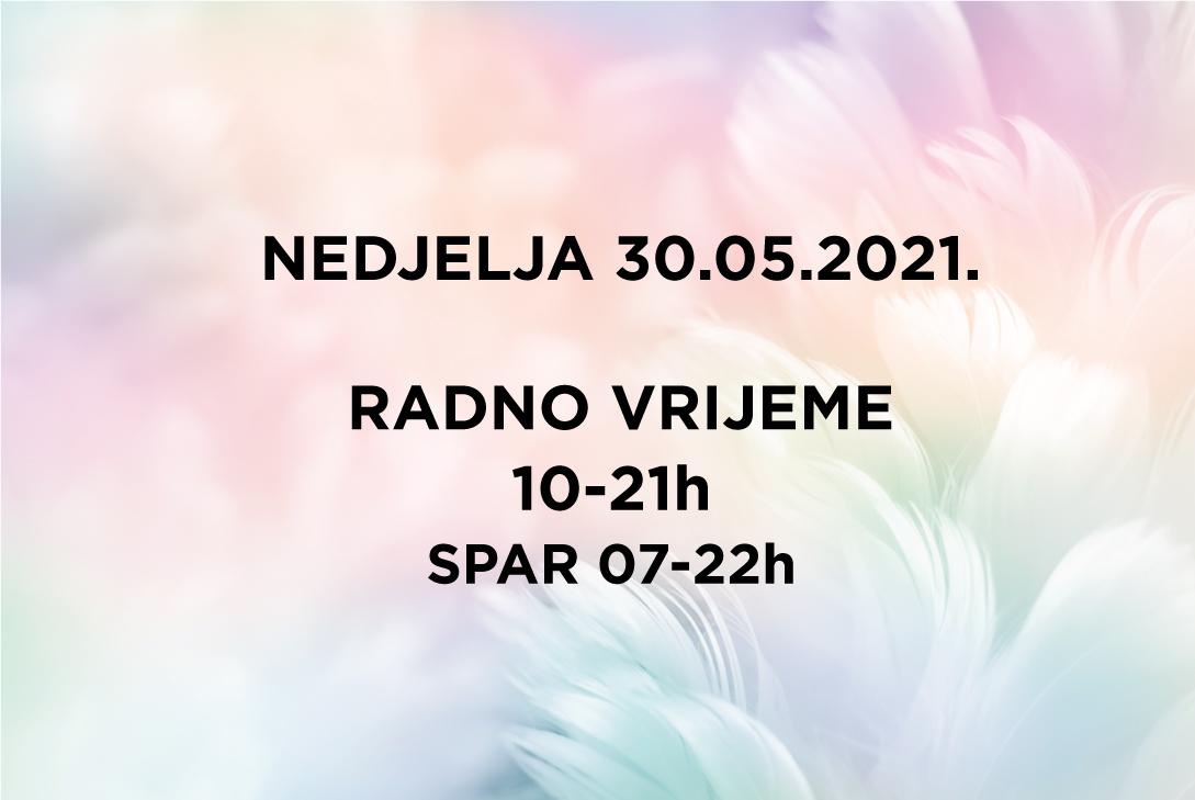 Radno vrijeme – nedjelja 30.05.2021.